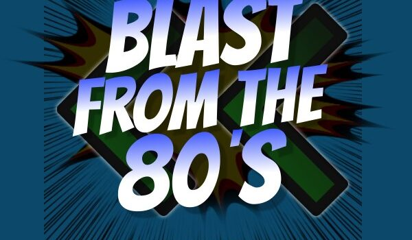 Blast From The 80's